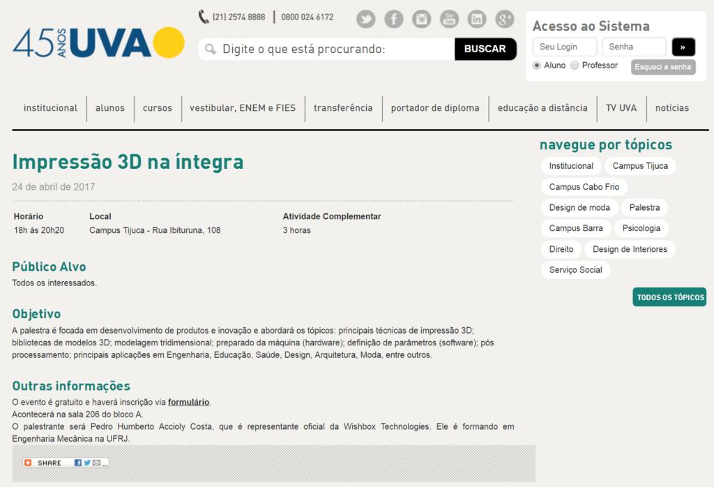"""O evento """"Impressão 3D na Íntegra"""" organizado pelo Prof. Dr. Eng. Fernando Hideo Fukuda, CEO na Fukuda Solutions, é matéria no website da UVA."""