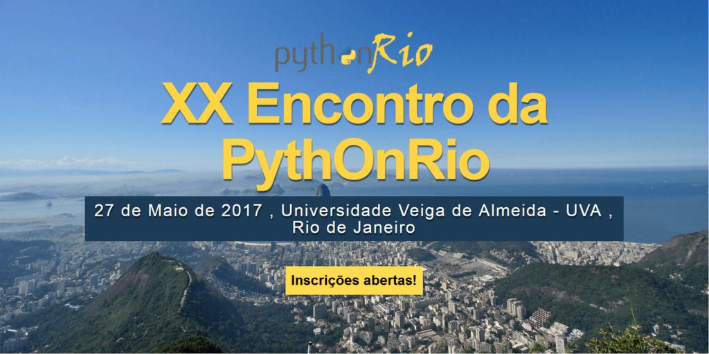 """Convidamos-lhe para o """"XX Encontro da Python Rio"""" co-organizado pelo Prof. Dr. Eng. Fernando Hideo Fukuda, CEO na Fukuda Solutions, Coordenador do Curso de Engenharia da Computação e do Curso de Ciência da Computação e Professor no Campus Tijuca da UVA, e a Comunidade Python do Rio de Janeiro para ser realizado no dia 27/05/2017 (sábado) no Campus Tijuca da UVA."""