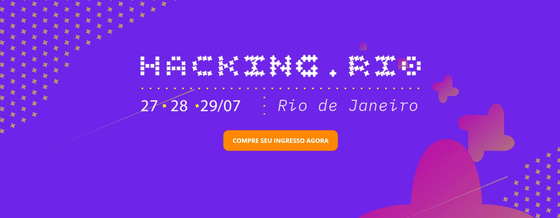 Convidamos-lhe para participar no Hacking.Rio Hackthon, amaior maratona de hackers hitechs, especialistas em tecnologia, design e business, unidos para gerarem soluções de alto impacto para os desafios reais da sociedade e do mercado do Rio de Janeiro.