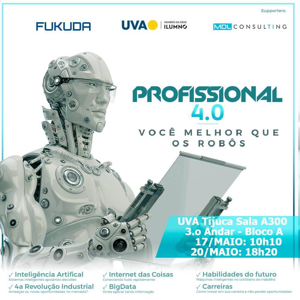 """Seminário """"Profissional 4.0 - Você Melhor que os Robôs""""."""